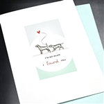 "Love  "" Found You ""  LV53 Greeting Card"