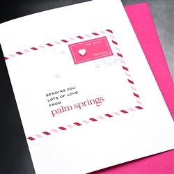 "Palm Springs   "" Heart ""  PSLV03 Greeting Card"