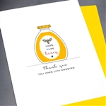 "Thank You  "" Life Sweeter ""  TY81 Greeting Card"