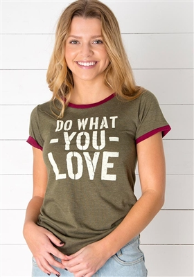 """Do What You Love"" Ringer Tee by Natural Life"