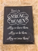 Here's To Strong Women Wooden Sign