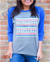 Happy Wifey Happy Lifey Tee by ATX Mafia