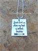 Spirit Lead Me Where My Trust Is Without Borders Necklace ~