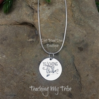 Teaching My Tribe Necklace