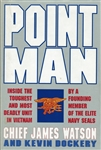 Point Man - Elite Navy Seal Team by James Watson (used book)