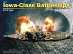 Iowa Class Battleships On Deck by David Doyle (new book)