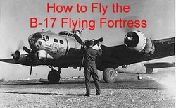 Boeing B-17 Flying Fortress DVD + Pilot's Manual