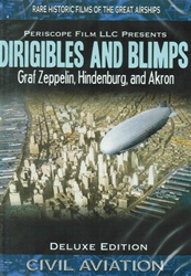 Dirigibles and Blimps Graf Zeppelin Hindenburg Akron DVD