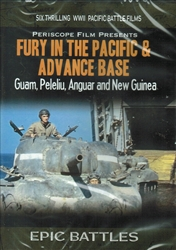 Fury In The Pacific & Advance Base WWII Guam Peleliu DVD