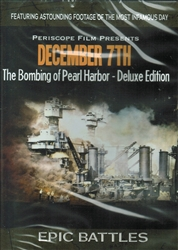 December 7th - The Bombing of Pearl Harbor - Deluxe Edition DVD