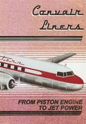 Convair Liners Airliners Props Jets 1950s DVD
