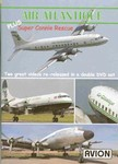Air Atlantique - Connie DC-3 DC-6 Convair (2) DVDs