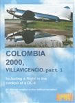 Colombia 2000 Villavicencio Part 1 DC-6 DC-3 C-46 DVD