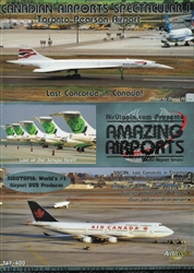 Canadian Airports I Toronto Concorde Air Canada 747 DVD
