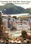 Kai Tak Hong Kong Airport The Final Days DVD