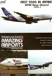 Japan Vol3 First A380 in Japan Narita Airport DVD