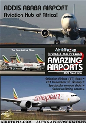 Addis Ababa Airport 777 787 A340 B757 DVD