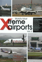 World's Xtreme Airports Spectacular Vol 3 DVD