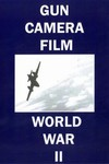 Gun Camera Film WWII Color P-38 P-47 P-51 DVD