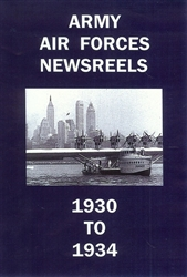 Army Air Forces Newsreels 1930 to 1934 DVD