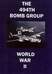 The 494th Bomb Group WWII B-24 DVD