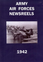 Army Air Forces Newsreels 1942 WWII DVD