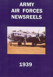 Army Air Forces Newsreels 1939 WWII DVD