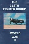 The 318th Fighter Group WW II P-47 DVD