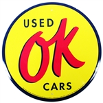 OK USED CARS Metal Tin Sign, 12 Inch Diameter