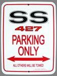 "Metal Sign ""SS 427 PARKING ONLY ALL OTHERS WILL BE TOWED"""