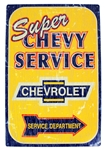 """Super Chevy Service Chevrolet Service Department"" Metal Tin Sign"