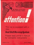 1972 - 1973 Seat Belt Instruction Warning Card, Sunvisor Sleeve