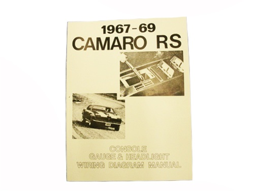 1967 1969 camaro wiring diagram manual rally sport headlight 1967 1969 wiring diagram manual rally sport headlight and console gauges