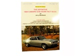 The Definitive 1969 Camaro Z28 and SS396 Fact Book, by Jerry MacNeish