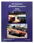 The Conclusive 1970 - 1973 Camaro Recognition Guide Book