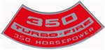 1967 - 1969 Air Cleaner Decal, 350 Turbo-Fire 350 HP