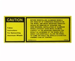 1977 - 1982 Camaro Trunk Deck Lid Aluminum Wheel Caution Warning Decal, 10000182