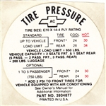 1968 Tire Pressure Decal, E70 x 14, With Air, AC