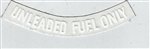 Unleaded Fuel Only Decal , 3 Inch Curved - White