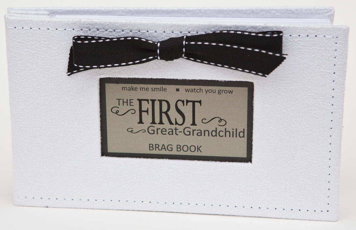 First Great Grandchild Brag Book