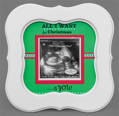 All I Want Ultrasound Frame