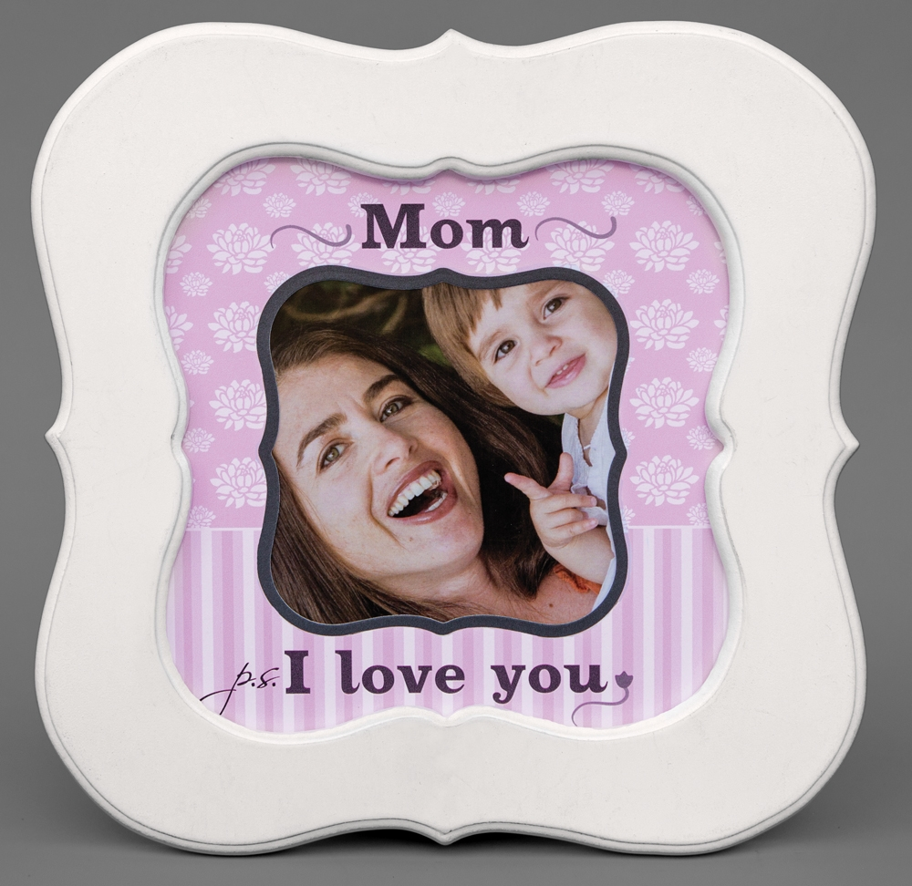 Ps I Love You Mom Photo Frame