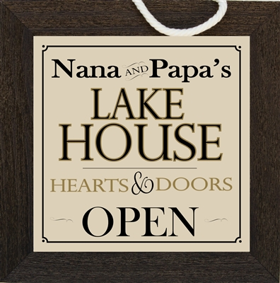 Nana and Papa Lake House Sign