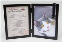 Cat Loss Memorial Frame: Where I'll Always Be