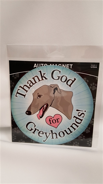 Circle Magnet Thank God for Greyhounds
