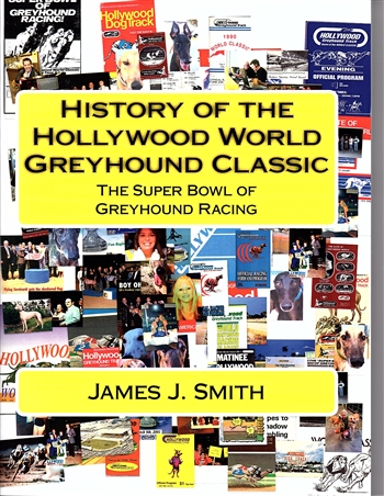 History of Hollywood World Classic Greyhound Race