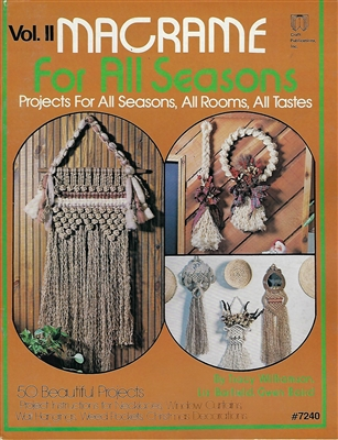 Macrame for All Seasons II