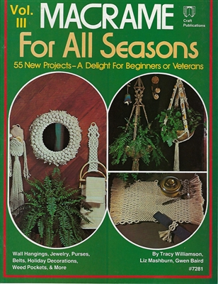 Macrame for All Seasons III