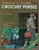 Stitched 'N Stylish Crochet Purses
