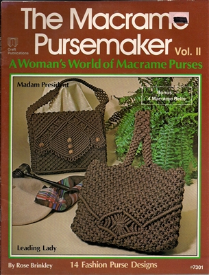 The Macrame Pursemaker Vol II